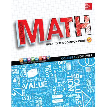 Glencoe Math, Course 1, Student Edition, Volume 1 (Carnegie Learning Math Series Course 3 Volume 1)