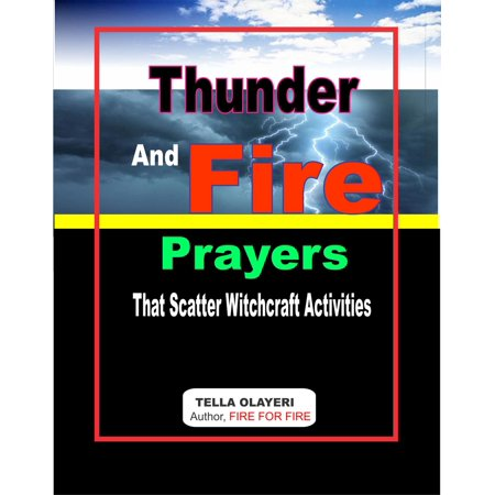 Thunder and Fire Prayers that Scatter Witchcraft Activities - eBook](Prayer Activities)