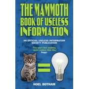 The Mammoth Book of Useless Information - eBook
