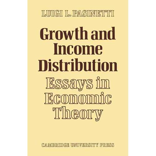 essays in the theory of economic growth Free essay: amartya sen defines economic development in terms of personal freedom, freedom to choose from a range of options while economic growth may lead.