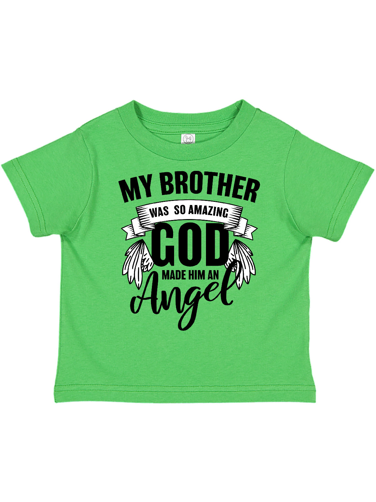 inktastic My Brother was So Amazing God Made Him an Angel Toddler T-Shirt