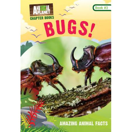Bugs! (Animal Planet Chapter Books (Bug Off Animals)