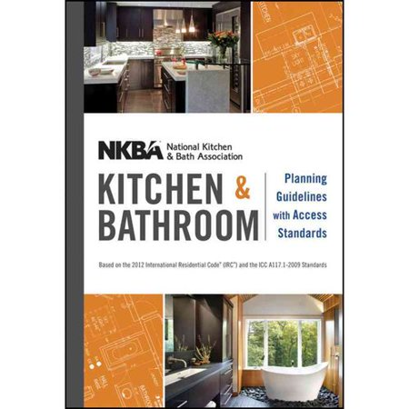 Nkba Kitchen Bathroom Planning Guidelines With Access Standards