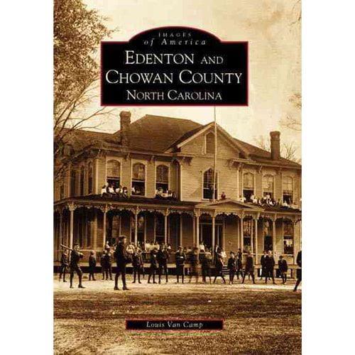 Edenton and Chowan County North Carolina