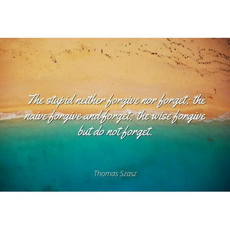 Thomas Szasz Famous Quotes Laminated Poster Print 24x20 The