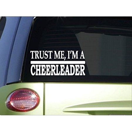 Trust me Cheerleader *H491* 8 inch Sticker decal cheer cheerleading uniform (Cheerleading Uniforms For Kids)