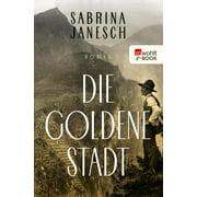 Die goldene Stadt - eBook