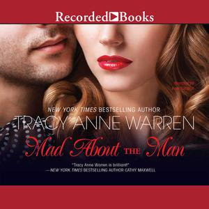 Mad About the Man - Audiobook (Mad About The Man Tracy Anne Warren)