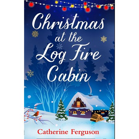 Christmas at the Log Fire Cabin - eBook