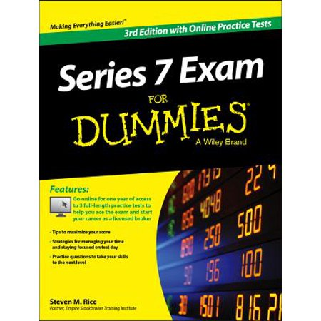- Series 7 Exam for Dummies, with Online Practice Tests
