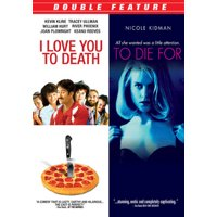 I LOVE YOU TO DEATH/TO DIE FOR (DVD) (DVD)