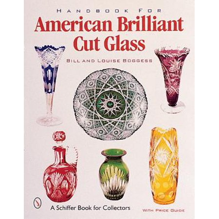 Handbook for American Brilliant Cut Glass American Brilliant Cut Glass