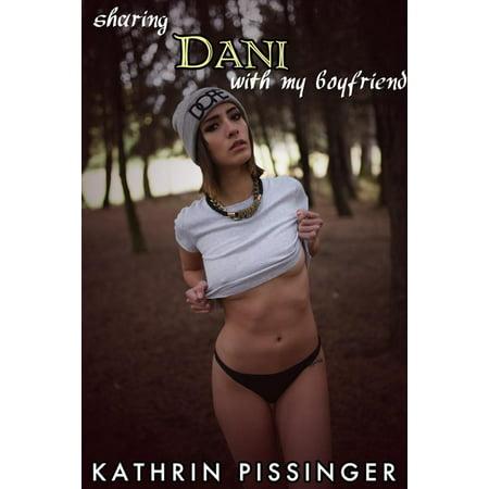 Sharing Dani With My Boyfriend - eBook
