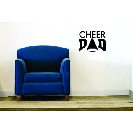 Custom Wall Decal Sticker - Cheer Dad Sports Father Son Daughter Boy Girl Teen Home Decor - Teen Cheer