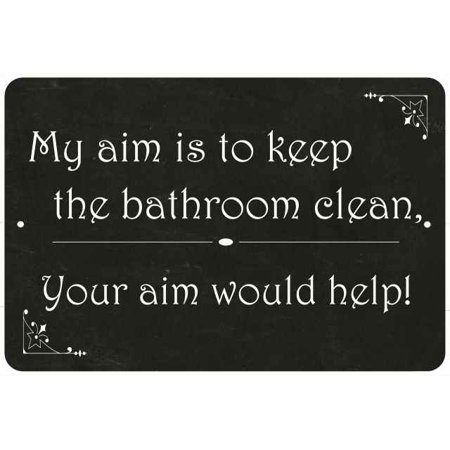 My aim is… your aim will help Funny Bathroom Gift 8x12 Metal Sign - Help Sign