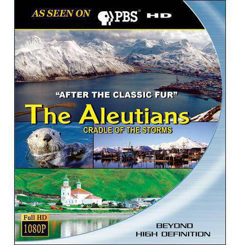 The Aleutians: Cradle Of The Storms - After The Classic Fur (Blu-ray) (Widescreen)