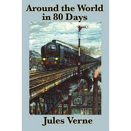 Around the World in 80 Days - eBook (Literature Around The World In 80 Days)