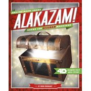 Alakazam! Tricks for Veteran Magicians : 4D a Magical Augmented Reading Experience