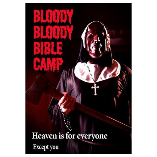 Bloody Bloody Bible Camp (2011)