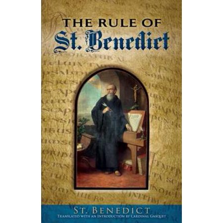 The Rule of St. Benedict - eBook