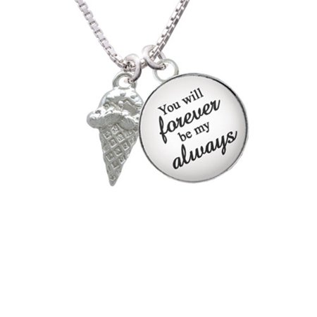 Ice Cream Cone You Will Forever Be My Always Glass Dome Necklace  18  2