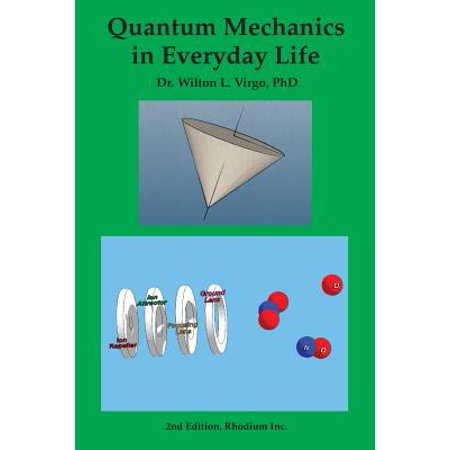 Quantum Mechanics in Everyday Life (Examples Of Quantum Physics In Everyday Life)