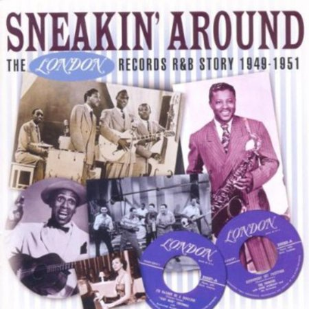 Blues London Records (Sneakin' Around - the London Records R&B Story)