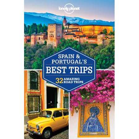 Lonely planet spain & portugal's best trips - paperback: