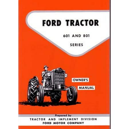 Bishko OEM Maintenance Owner's Manual Bound for Ford Tractor 601 & 801 Series 1957 -