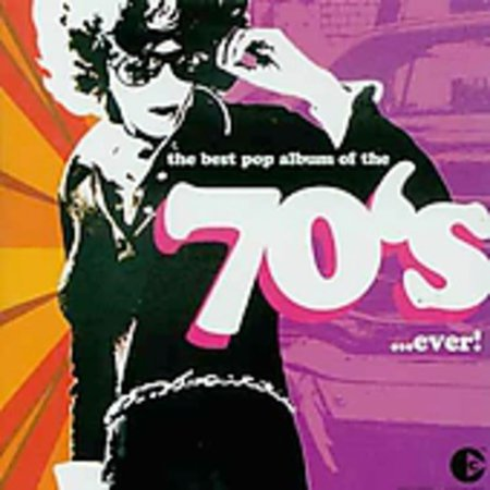 Best Pop Album Of The 70's Ever (CD)