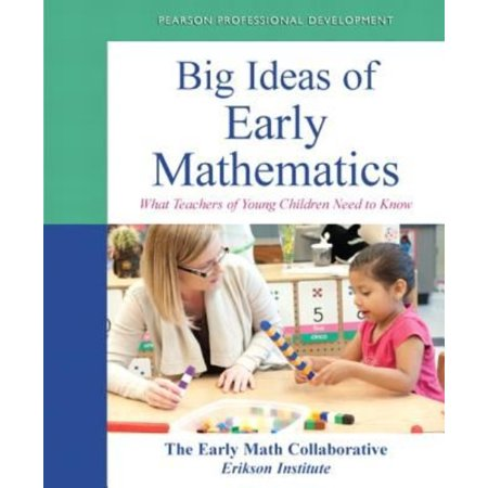 Big Ideas Of Early Mathematics  What Teachers Of Young Children Need To Know