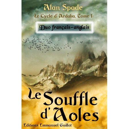 - Le Souffle d'Aoles (Ardalia, tome 1) - Duo français-anglais - eBook