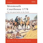 Monmouth Courthouse 1778 : The last great battle in the north