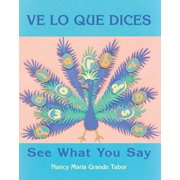Ve lo que dices / See What You Say