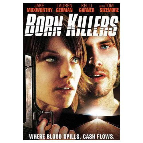 Born Killers (2007)
