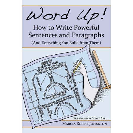 Word Up! How to Write Powerful Sentences and Paragraphs -