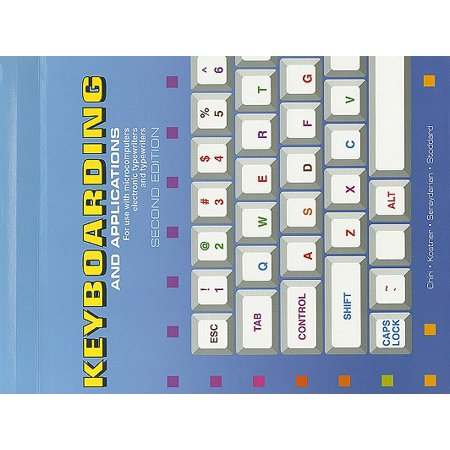 Keyboarding and Applications : For Use with Microcomputers, Electronic Typewriters, and Typewriters short description is not available
