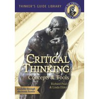 Thinker's Guide Library: The Miniature Guide to Critical Thinking Concepts & Tools (Paperback)