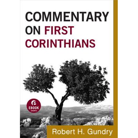 Commentary on First Corinthians (Commentary on the New Testament Book #7) -