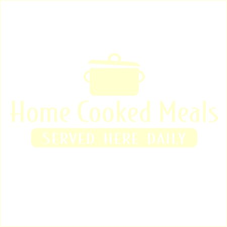 Home Cooked Meals Served Here Daily Vinyl Decal Medium Ivory