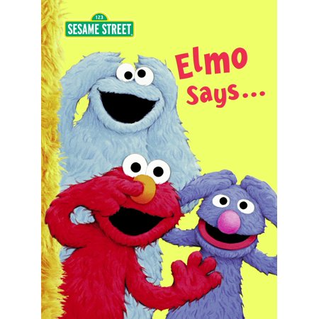 Elmo Says... (Sesame Street) (Board Book)