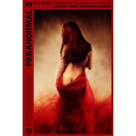 Paranormal MegaBundle 3 (10 Women Who Find Paranormal Lust & Love) - (Principles Of Lust Sadeness Find Love Sadeness Reprise)