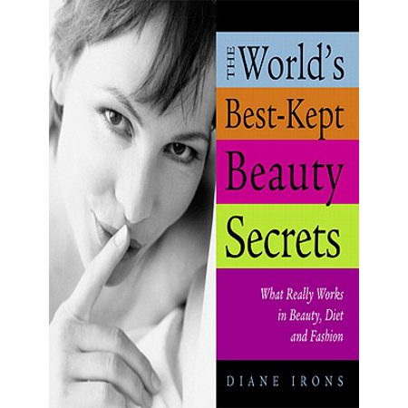 The World's Best-Kept Beauty Secrets - eBook (Best Celebrity Beauty Secrets)