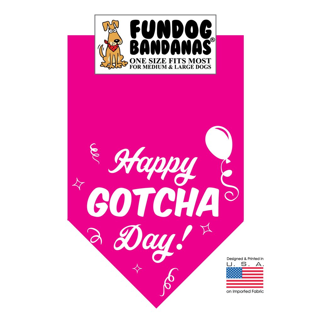 Fun Dog Bandana - Happy Gotcha Day! - One Size Fits Most for Medium to Large Dogs, hot pink pet scarf