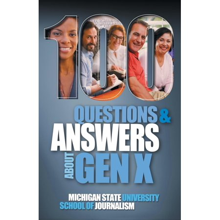 100 Questions and Answers About Gen X Plus 100 Questions and Answers About Millennials: Forged by economics, technology, pop culture and (Buster Plush)