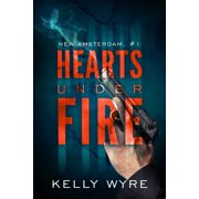 Hearts Under Fire - eBook