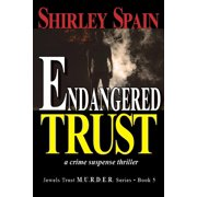 Endangered Trust (Book 5 of 6 in the dark and chilling Jewels Trust M.U.R.D.E.R. Series) - eBook