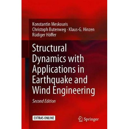 Structural Dynamics with Applications in Earthquake and Wind (Earthquake Engineering And Structural Dynamics Paper Format)