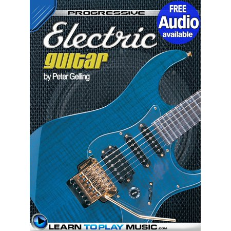 Electric Guitar Lessons for Beginners - eBook (Best Electric Guitar Lessons)