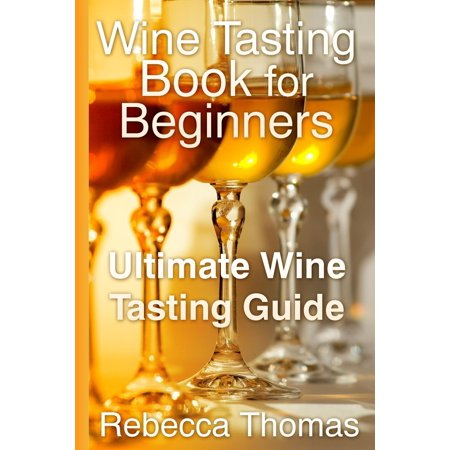 Wine Tasting Book for Beginners - eBook